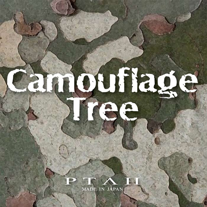 Camouflage Tree & PTAH More Variation 開催期間:1/30〜2/14