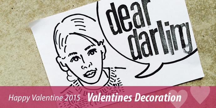 Happy Valentine 2015 - Valentines Decoration 開催期間:2/13〜2/14